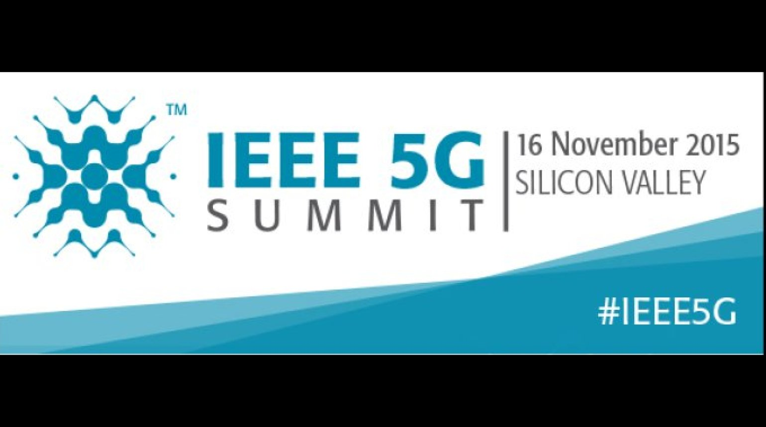 5G Summit: Silicon Valley