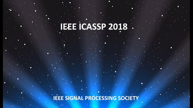 IEEE ICASSP 2018