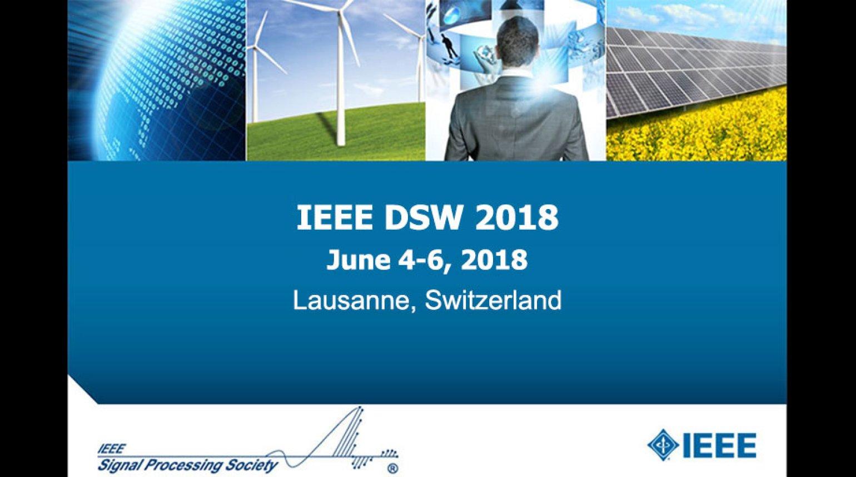 IEEE DSW 2018