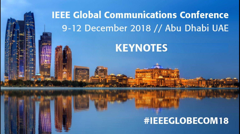 IEEE GLOBECOM 2018 Keynote Sessions