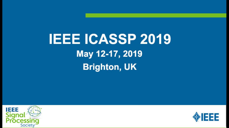 IEEE ICASSP 2019