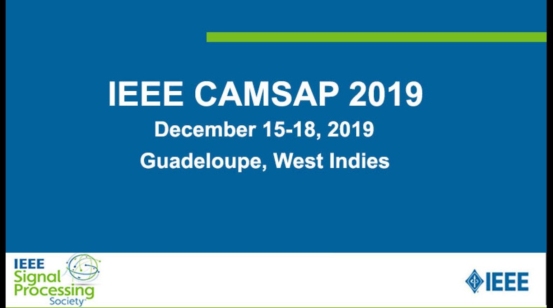 IEEE CAMSAP 2019