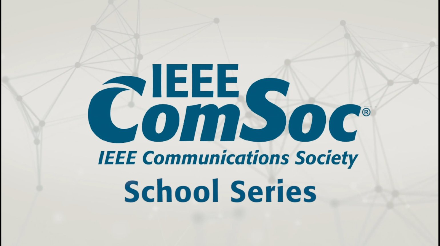 IEEE ComSoc School Series