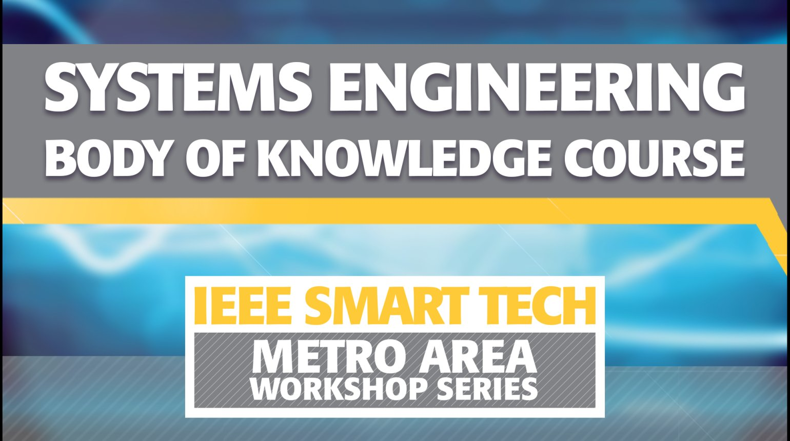 Systems Engineering Body of Knowledge Course - IEEE Smart Tech