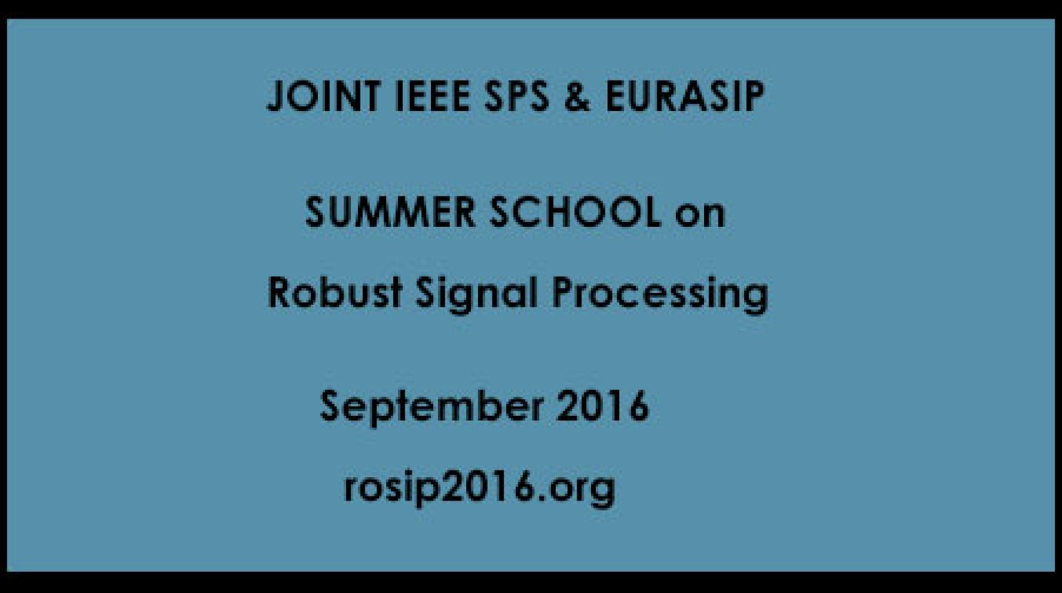 IEEE SPS Summer School 2016