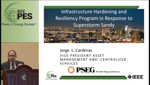 Infrastructure Hardening and Resiliency Program in Response to Superstorm Sandy (Video)