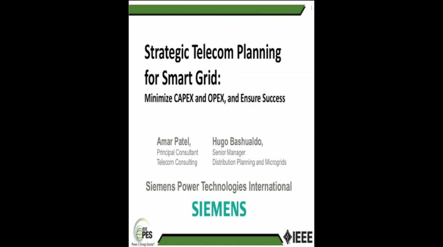 Strategic Telecom Planning for Smart Grid Minimizes CAPEX and OPEX and Ensure Success