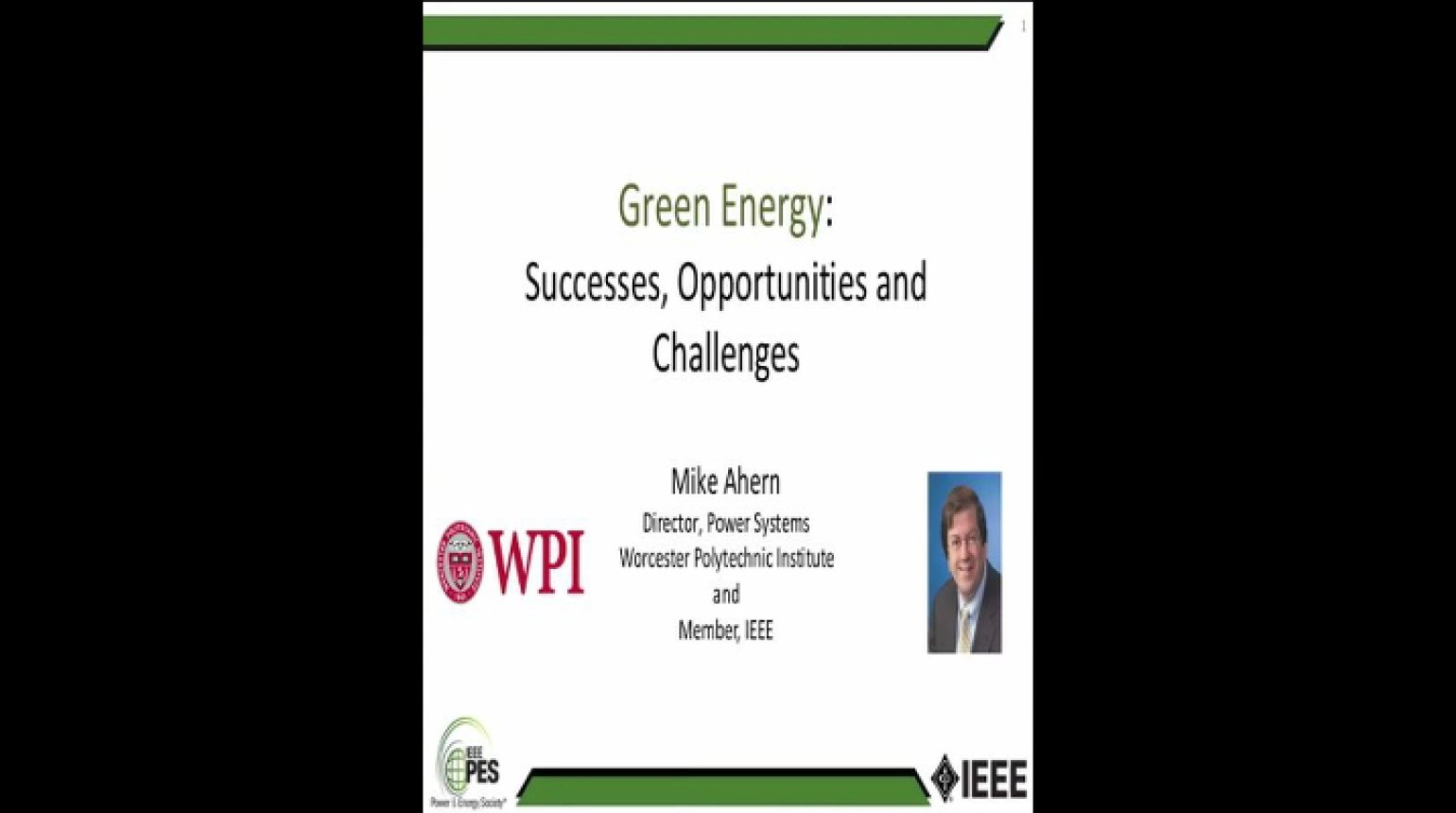 Green Energy Successes, Opportunities, Challenges