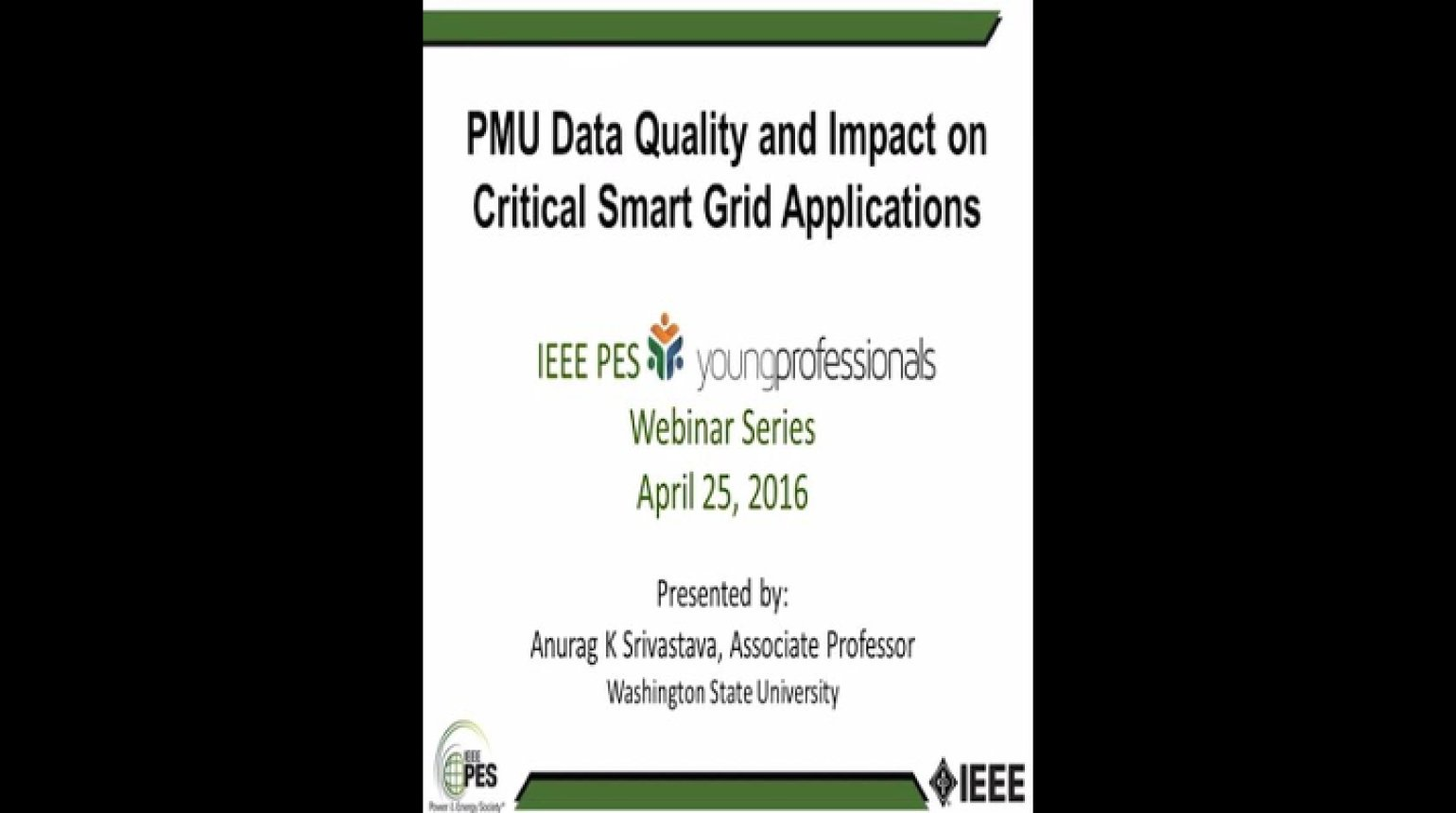 PMU Data Quality and Impact on Critical Smart Grid Applications