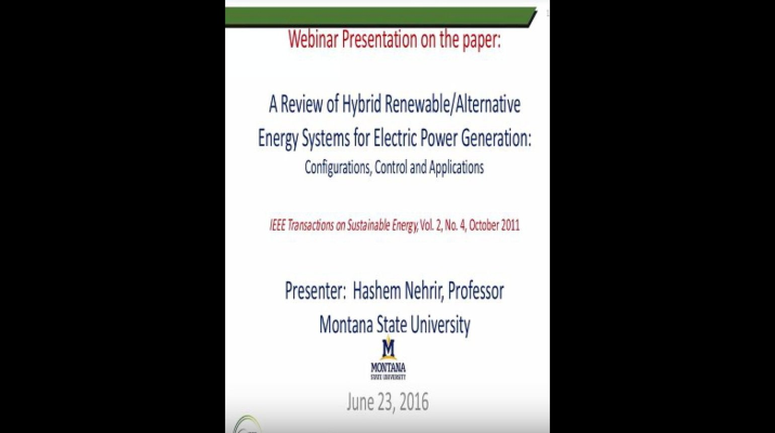 A Review of Hybrid Renewable Alternative Energy System for Electric Power Generation Configuration, Control, and Applications