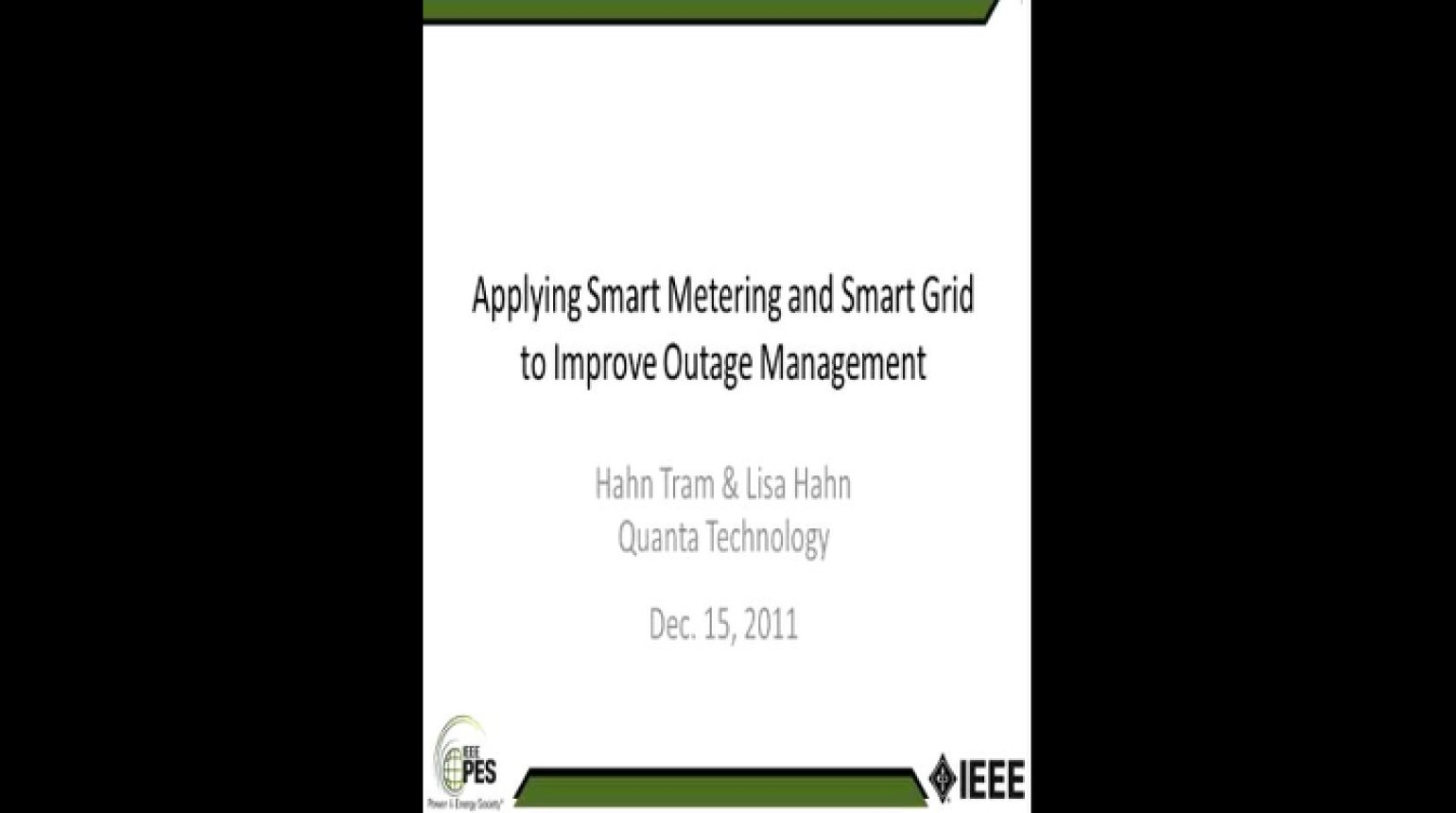 Applying Smart Metering and Smart Grid to Improve Outage Management Case Studies and Lessons Learned