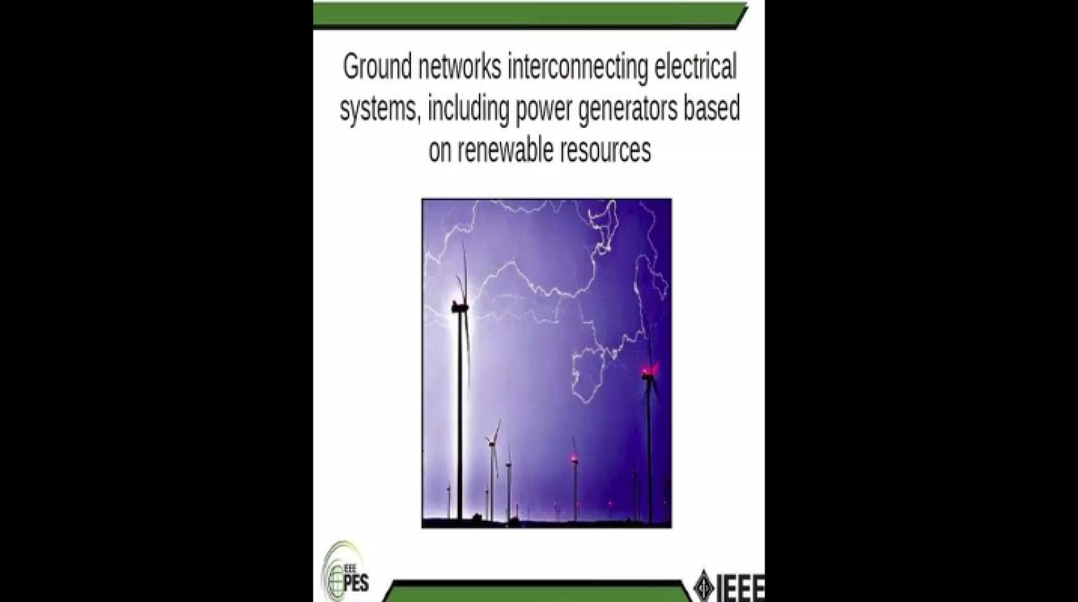 Analysis of Ground Networks Interconnected Electrical Systems Including Power Generators Using Renewable Resources
