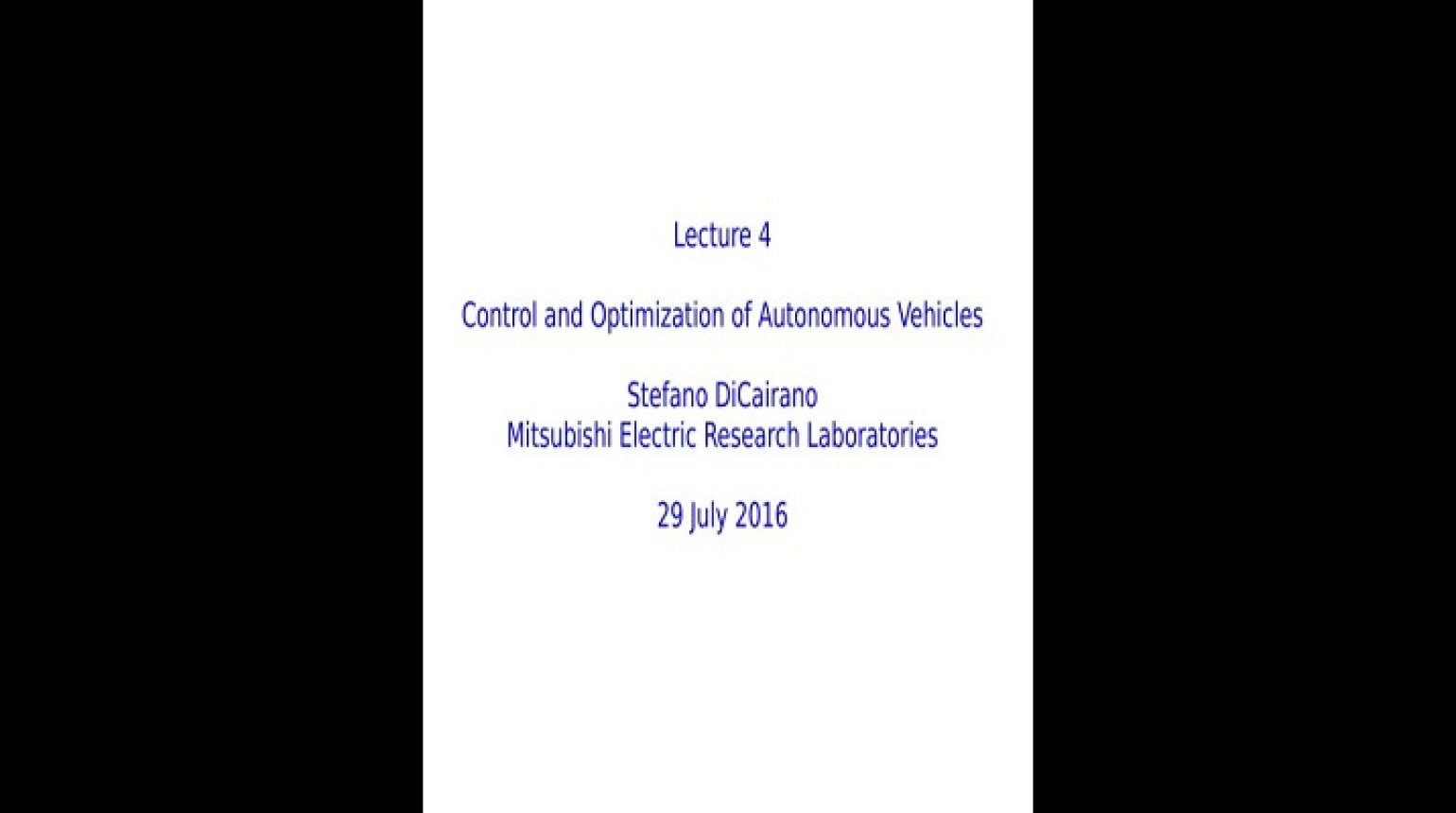 Video - Control and Optimization of Autonomous Vehicles