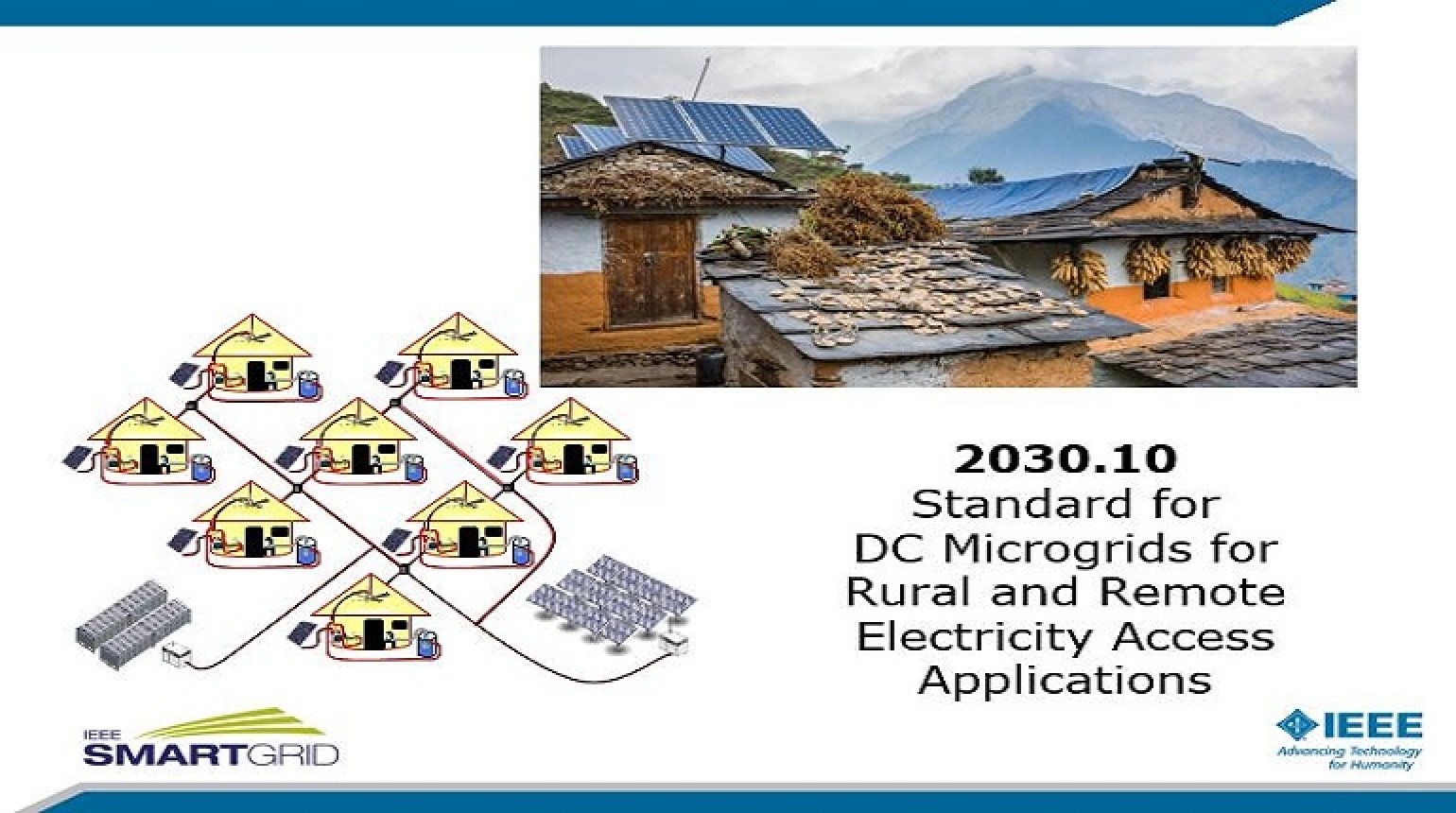 P2030.10 Standard for DC Microgrids for Rural and Remote Electricity Access Applications presented by Brian T. Patterson