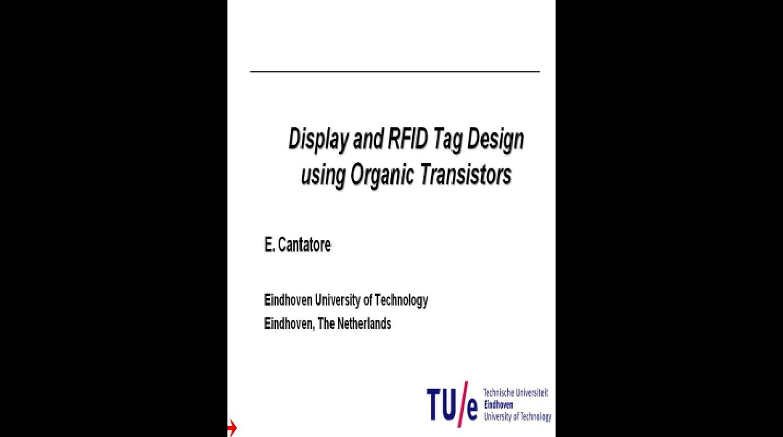 Display and RFID Tag Design Using Organic Transistors Video
