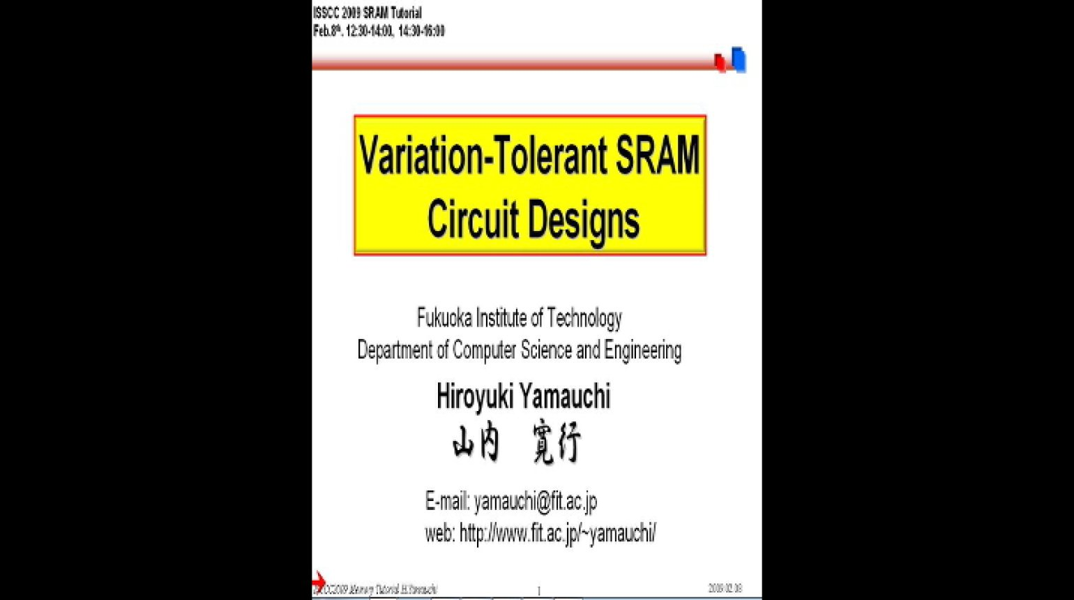 Variation Tolerant SRAM Circuit Designs Video