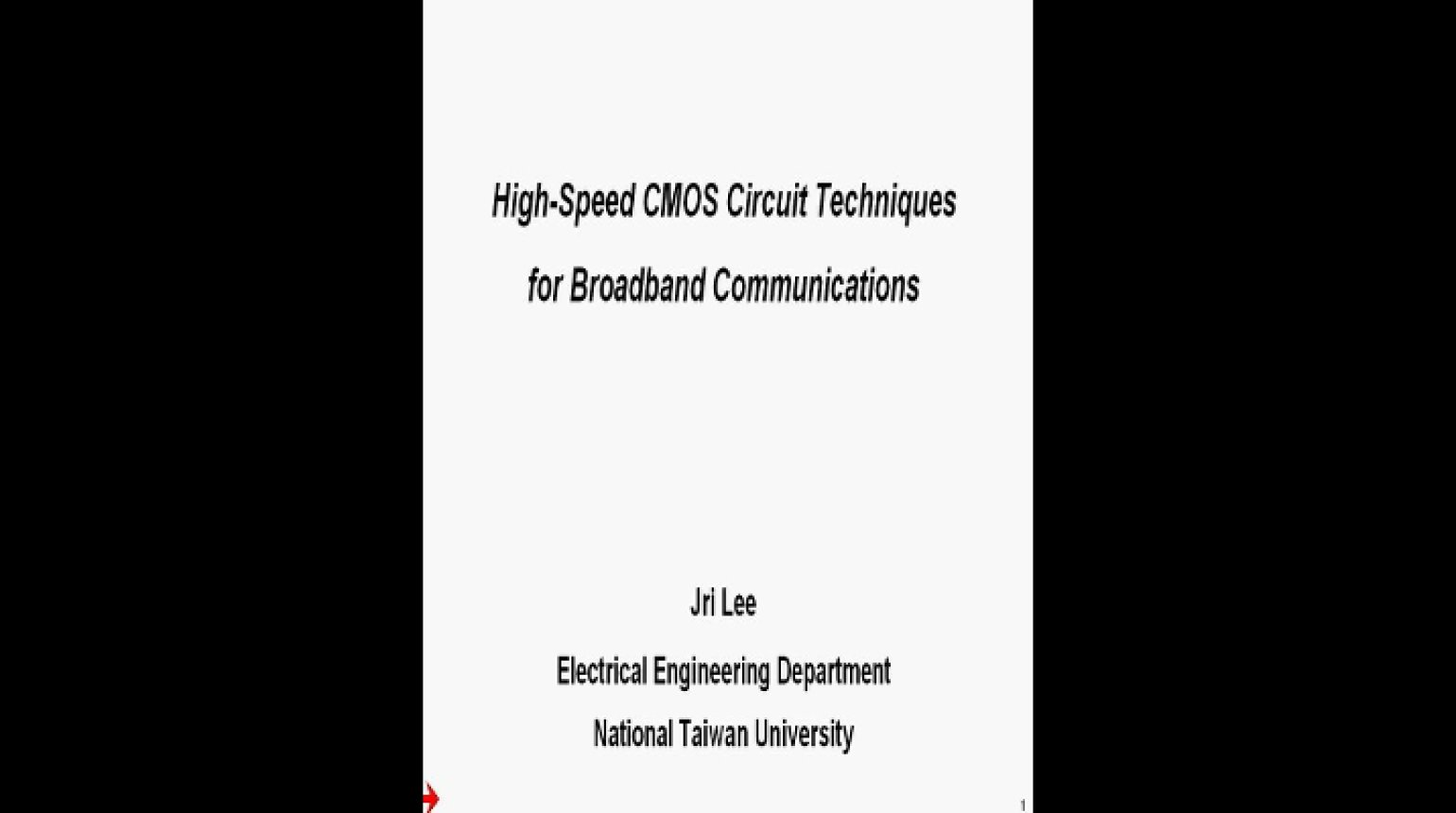 CMOS Circuit Techniques for High Speed Wireline Transceivers Video