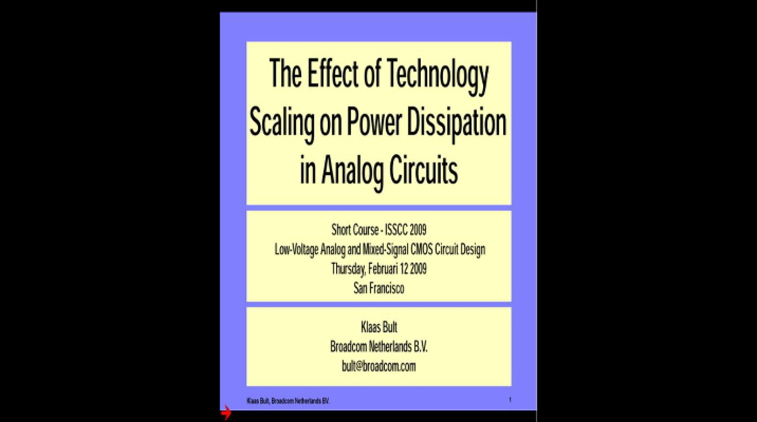 The Effect of Technology Scaling on Power Dissipation in Analog CMOS Circuits Video