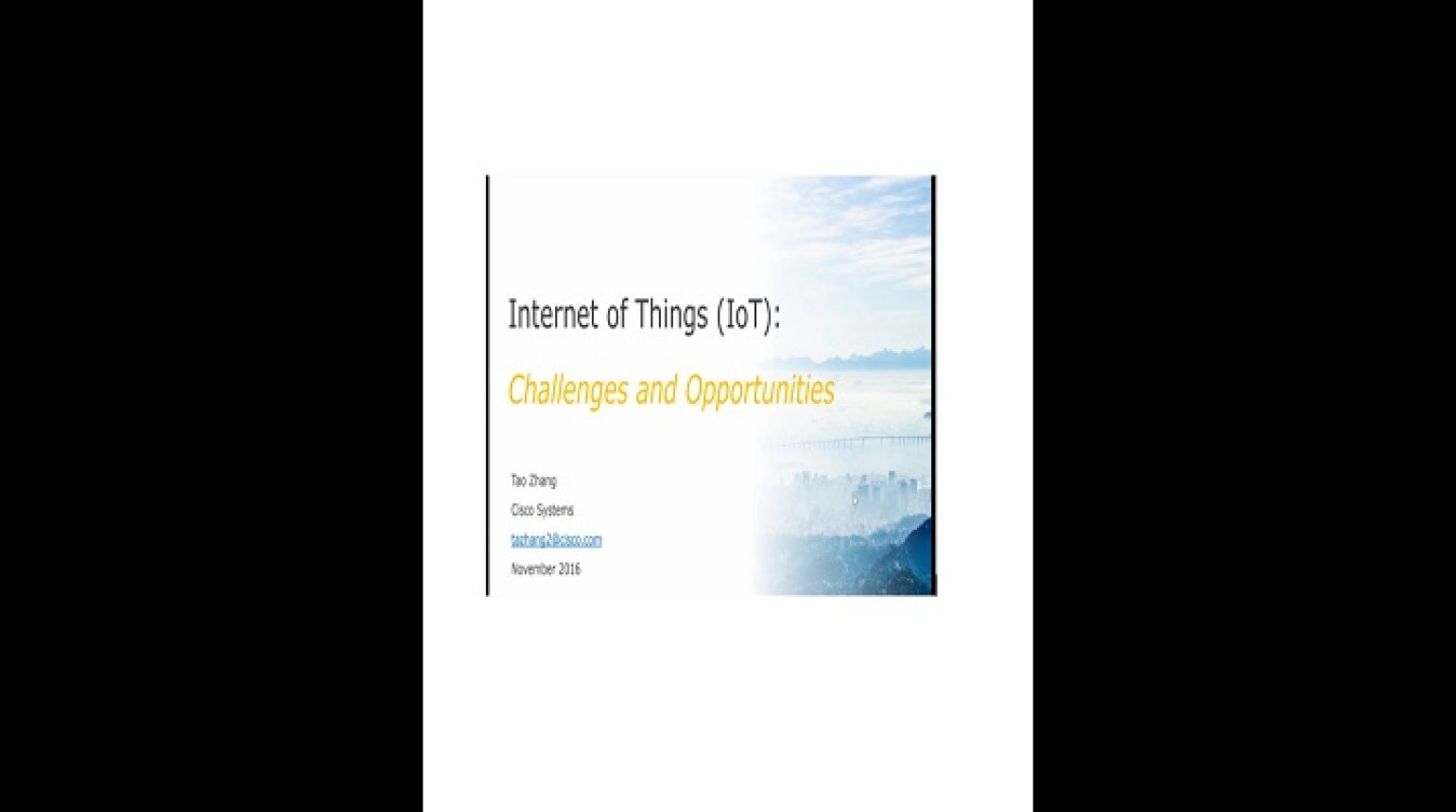 Video - Internet of Things (IoT): Challenges and Opportunities