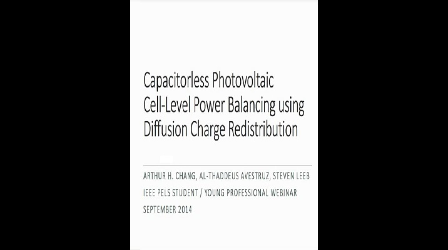 YP webinar: Capacitorless Photovoltaic (PV) Cell-Level Power Balancing using Diffusion Charge Redistribution Video