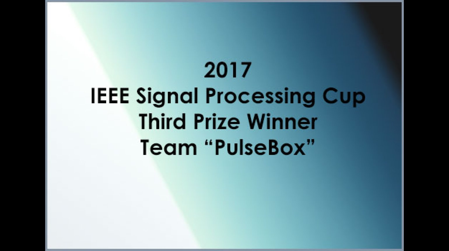 IEEE SP Cup 2017: Third Prize - Team PulseBox