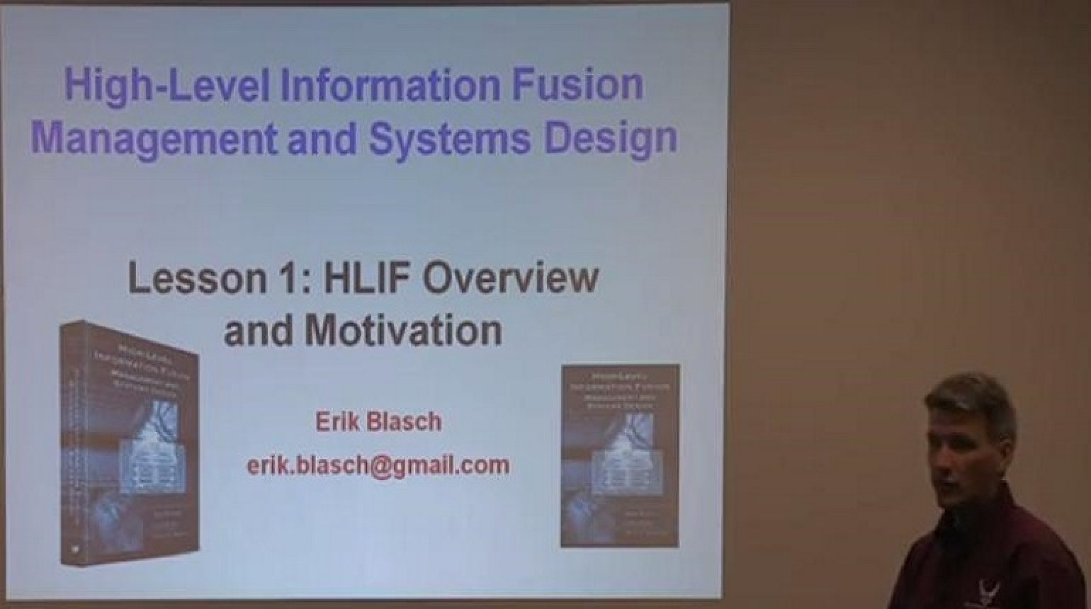 High Level Information Fusion Management and Systems Design Lesson 1