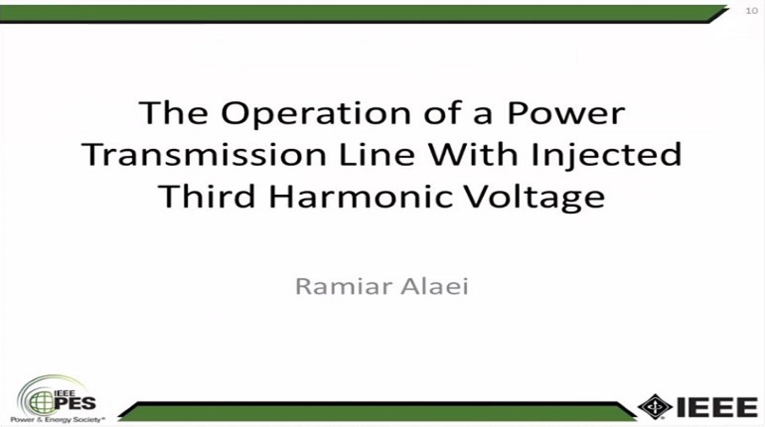 The Operation of a Power Transmission Line With Injected Third Harmonic Voltage