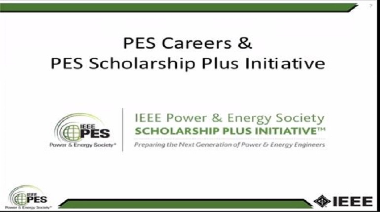 IEEE PES Student Membership, PES Scholarship Plus and Career Advice