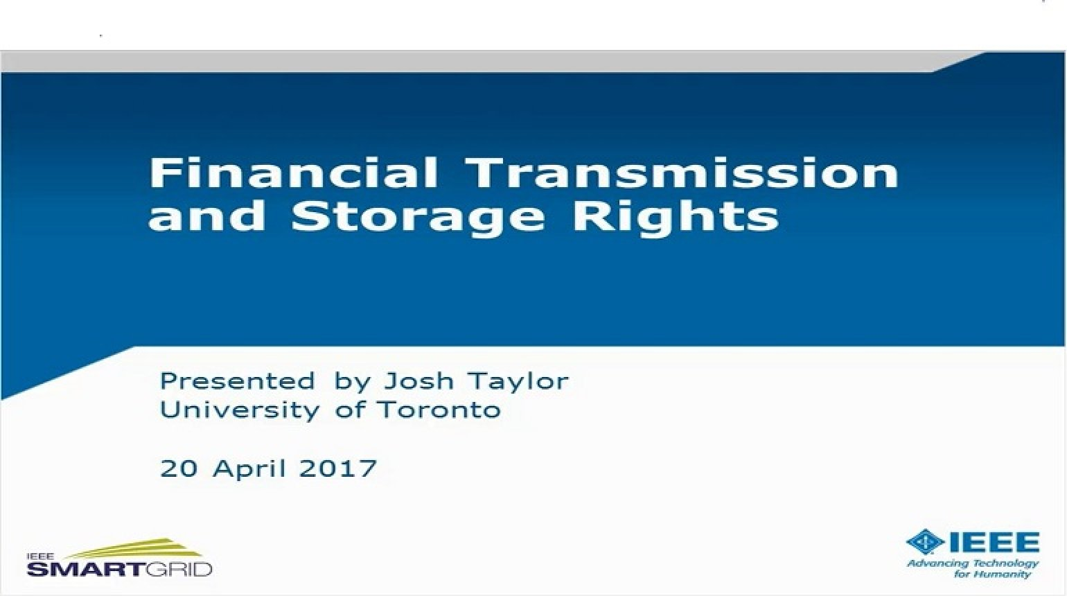 Financial Transmission and Storage Rights presented by Josh Taylor