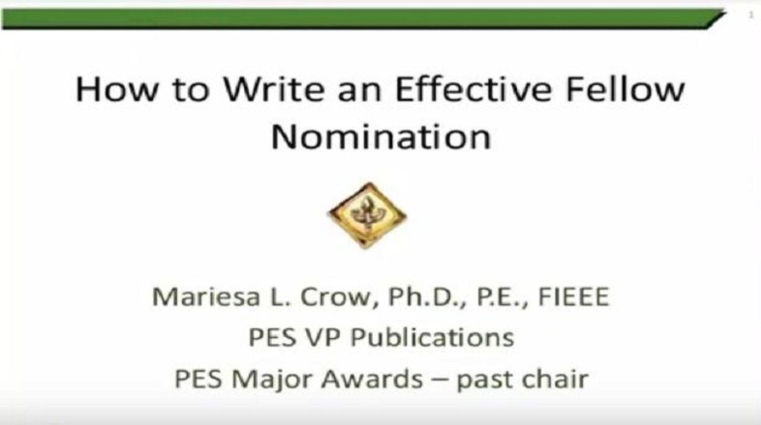 How to Write and Effective IEEE Fellow Nomination