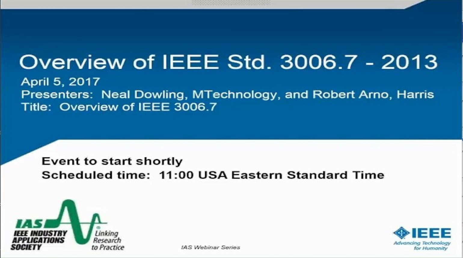 IAS Webinar Series - Overview of IEEE 3006.7