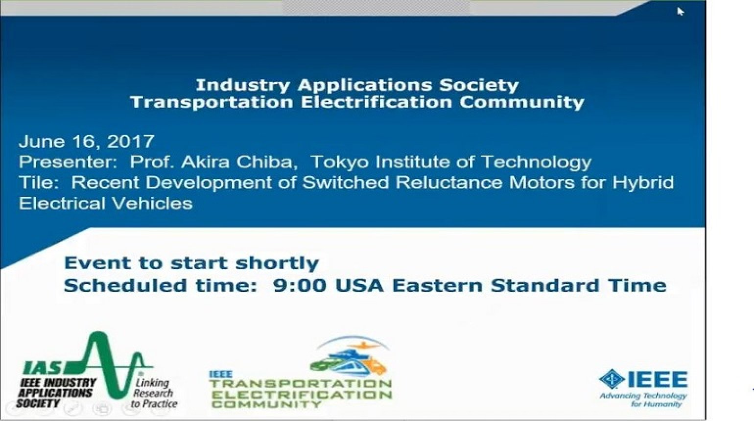 IAS Webinar Series - Recent Development of Switched Reluctance Motors for Hybrid Electrical Vehicles