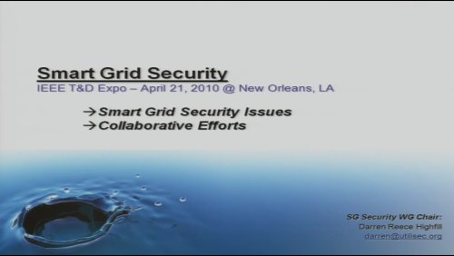 Smart Grid Security - Issues, Collaborative Efforts (Video)
