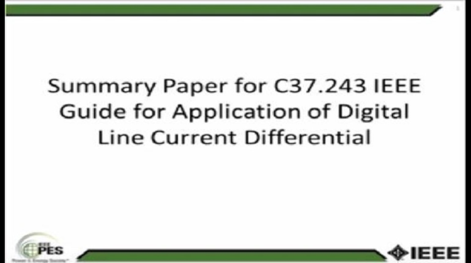 Summary Paper for C37.243 IEEE Guide for Application of Digital Line Current Differential Relays Using Digital Communication