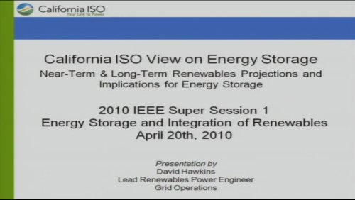 2010 IEEE Super Session 1 Energy Storage and Integration of Renewables (Video)