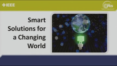 Smart Grid Solutions for a Changing World (Video)