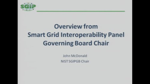 Overview from Smart Grid Interoperability Panel Governing Board Chair (Video)