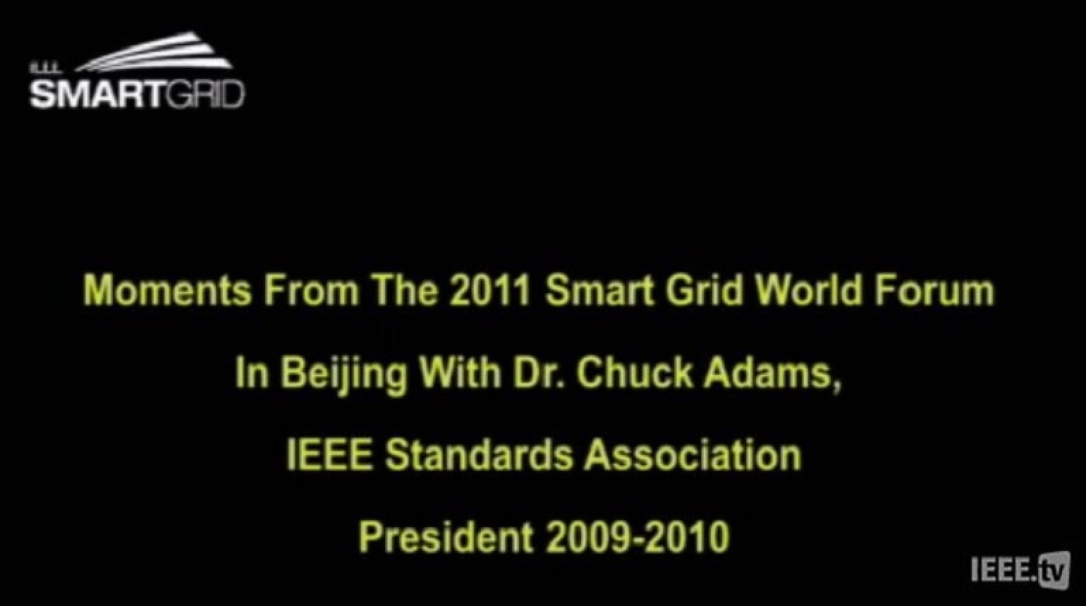 Challenging in the Developing Smart Grid: Chuck Adams