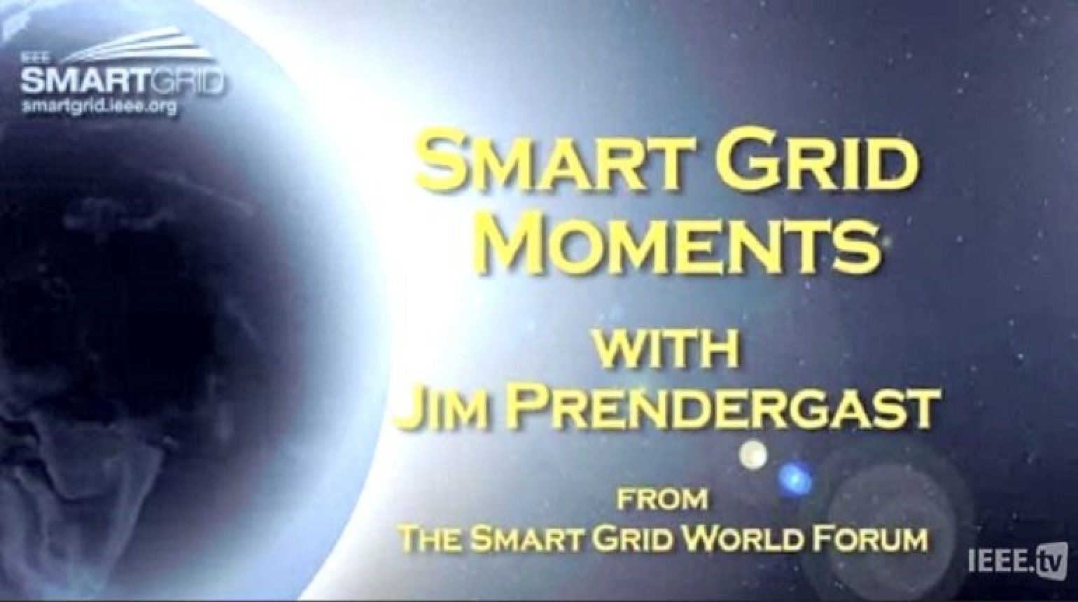 Global Standards and the Smart Grid: Jim Prendergast