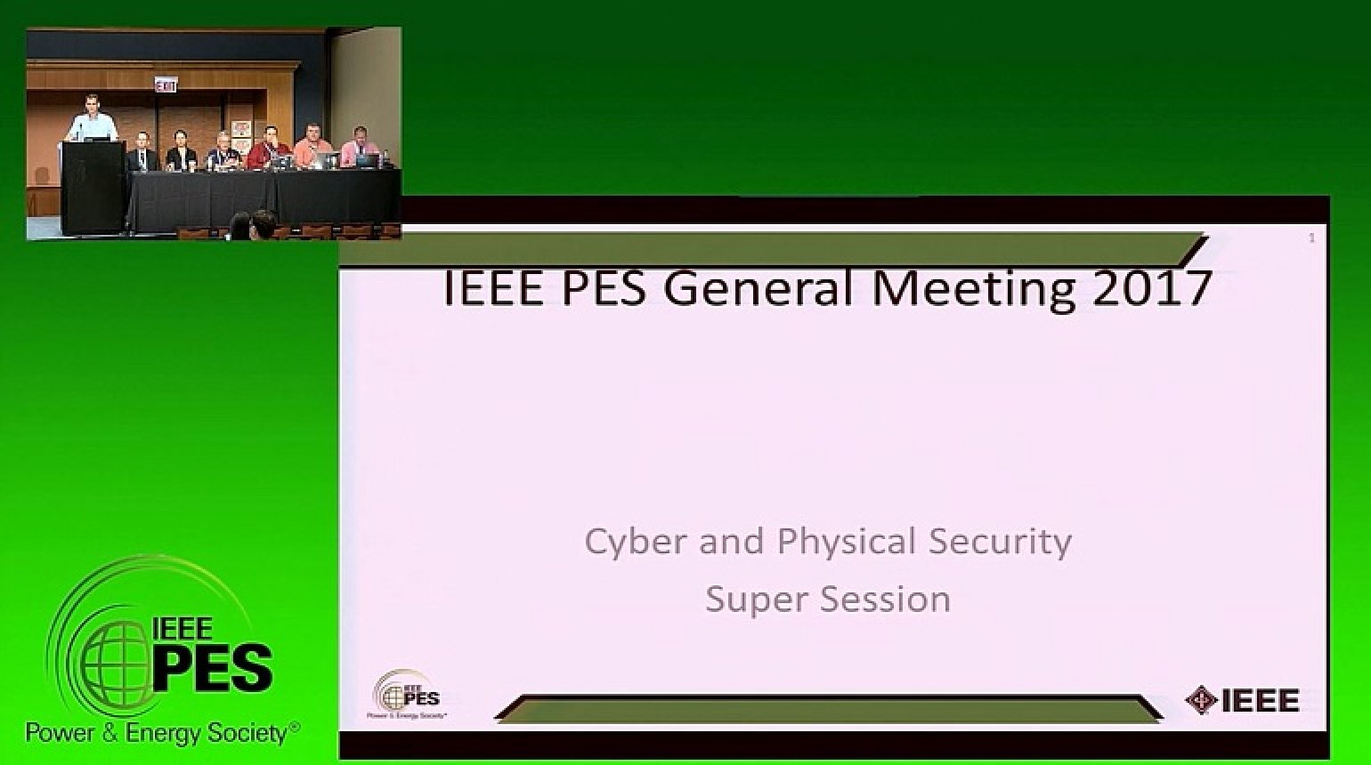 PES GM 2017 - Cyber and Physical Security Super Session