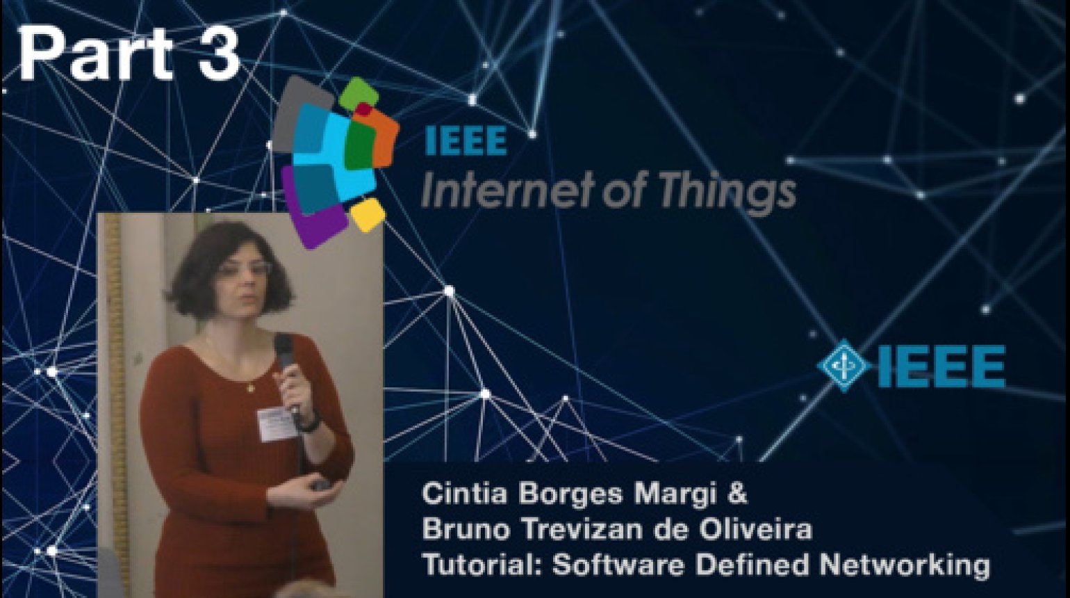 Tutorial on Software-defined Networking in the Wireless Sensor Networks and the IoT Context - Bruno Trevizan de Oliveira and Cintia Borges Margi, IEEE WF-IoT 2015
