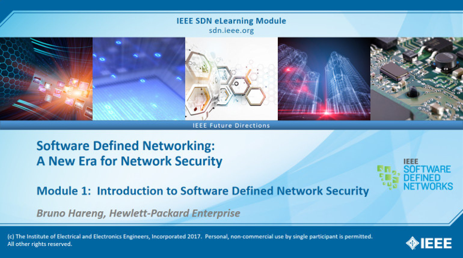 SDN and Security Module 1: An Introduction to Software Defined Network Security