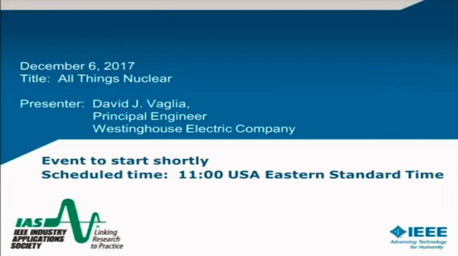 IAS Webinar Series - All Things Nuclear