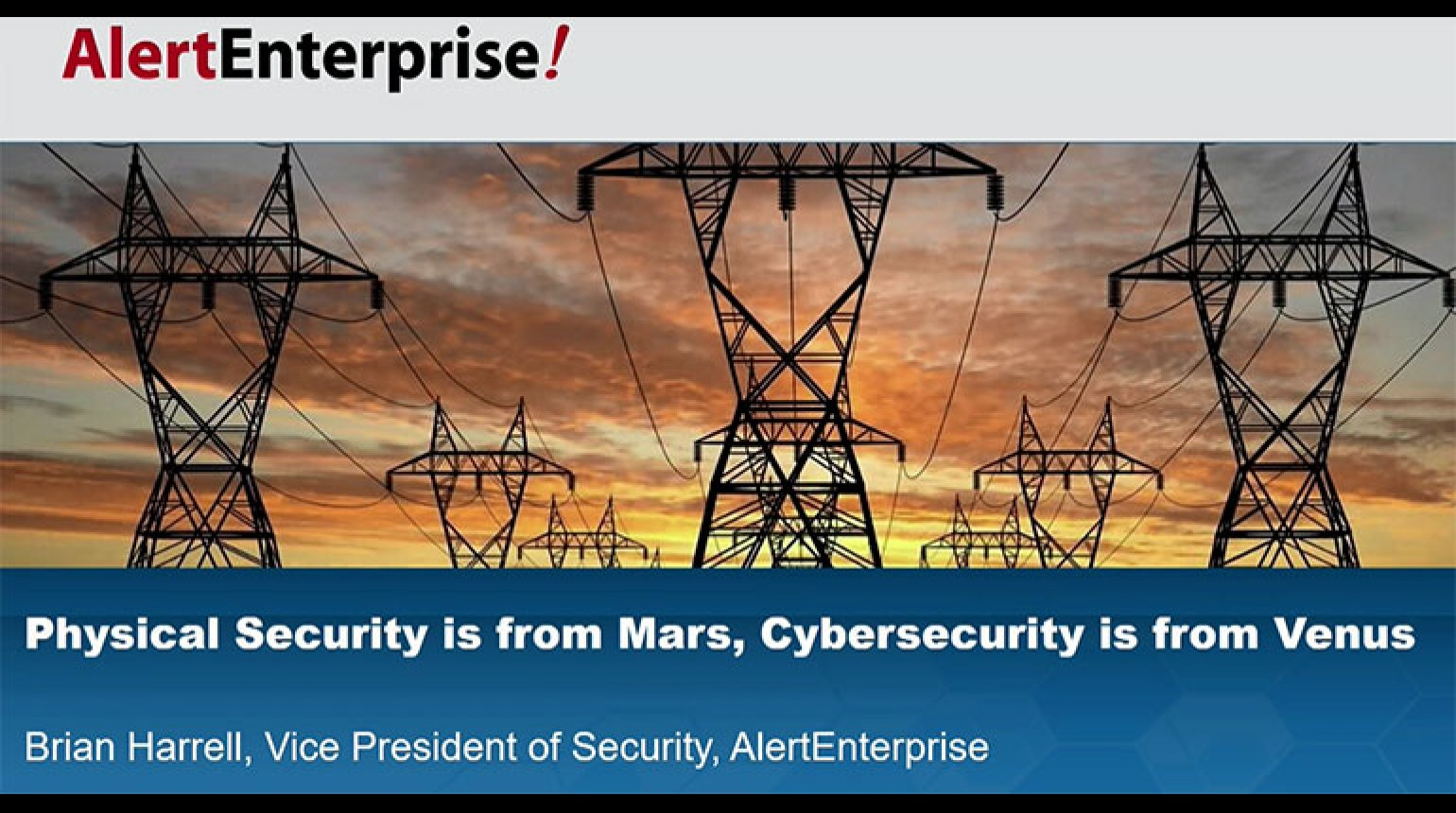 IEEE GlobalSIP 2017 Plenary: Physical Security is from Mars, Cybersecurity is from Venus