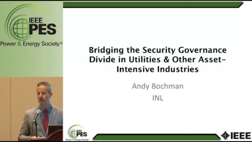 Bridging the Security Governance Divide in Utilities & Other Asset - Intensive Industries (Video)