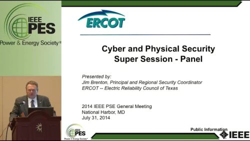Cyber and Physical Security Super Session - Panel (Video)