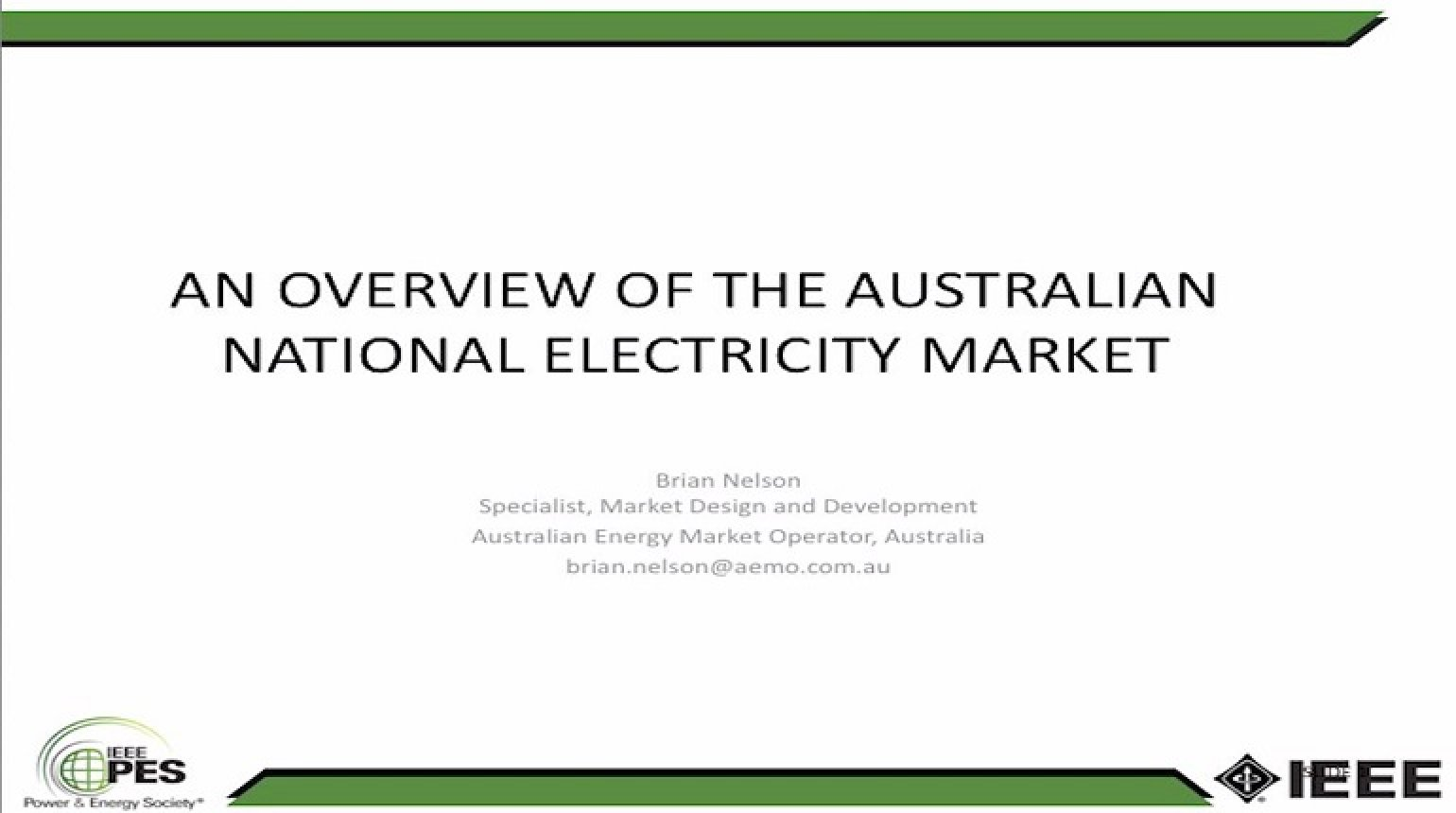National Electricity Market (NEM) of Australia: Operation and Future Challenges