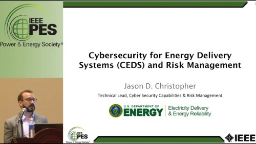 Cybersecurity for Energy Delivery Systems (CEDS) and Risk Management (Video)