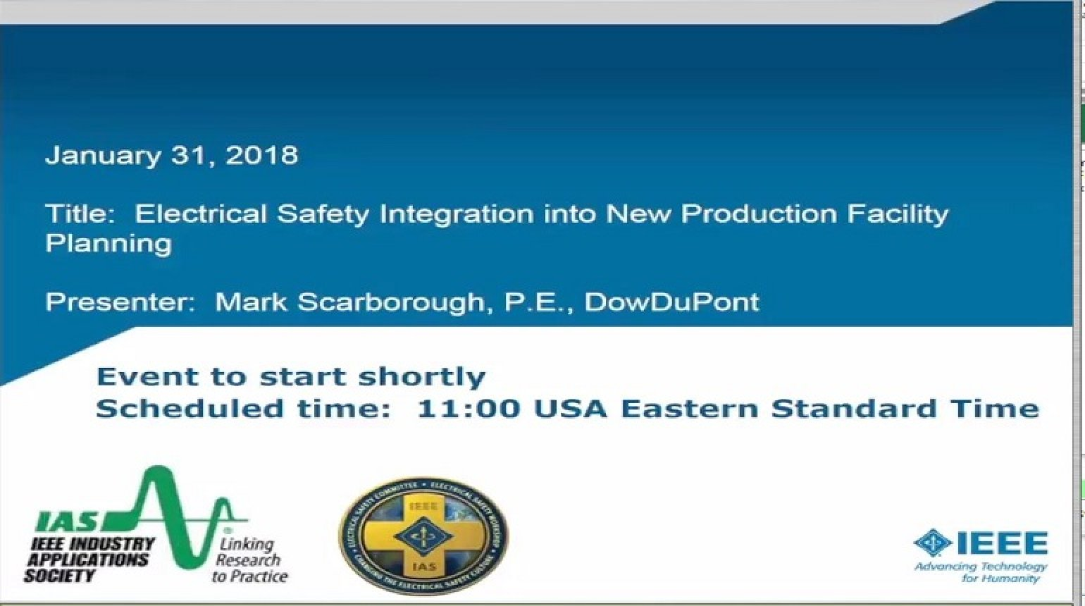 IAS Webinar Series - Electrical Safety Integration into New Production Facility Planning