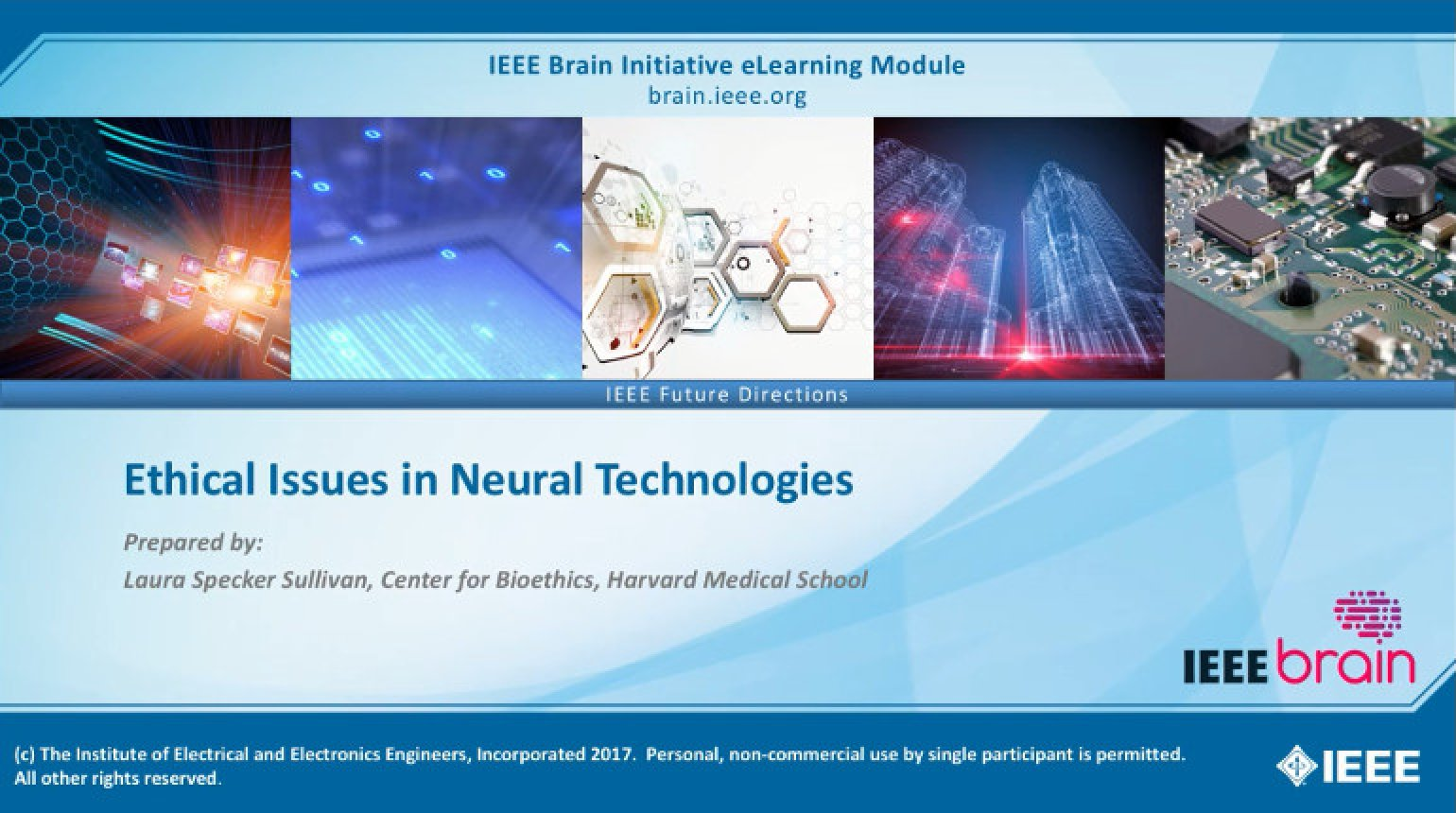 Ethical Issues in Neural Technologies